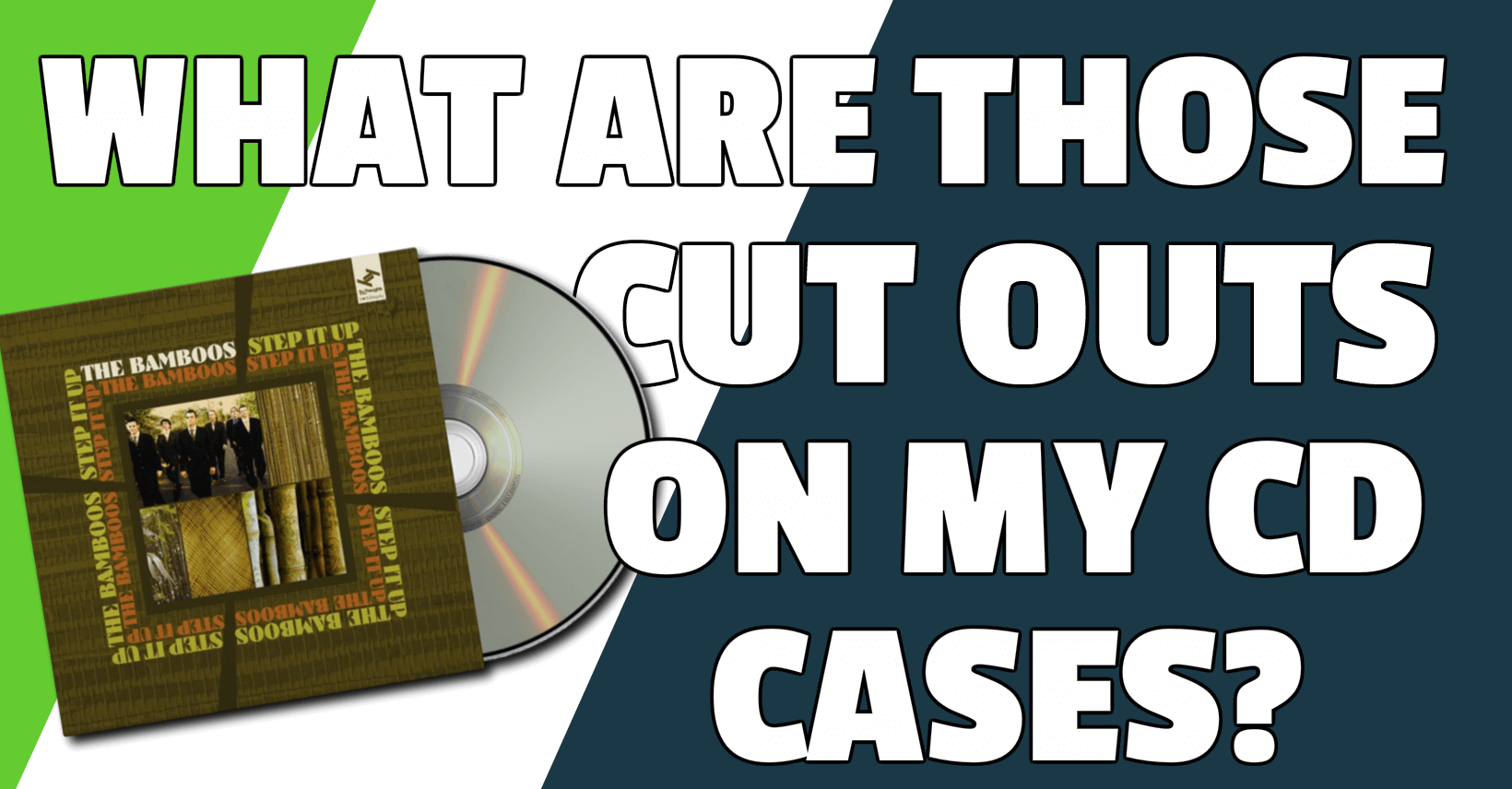 Why are there cuts in CD cases?