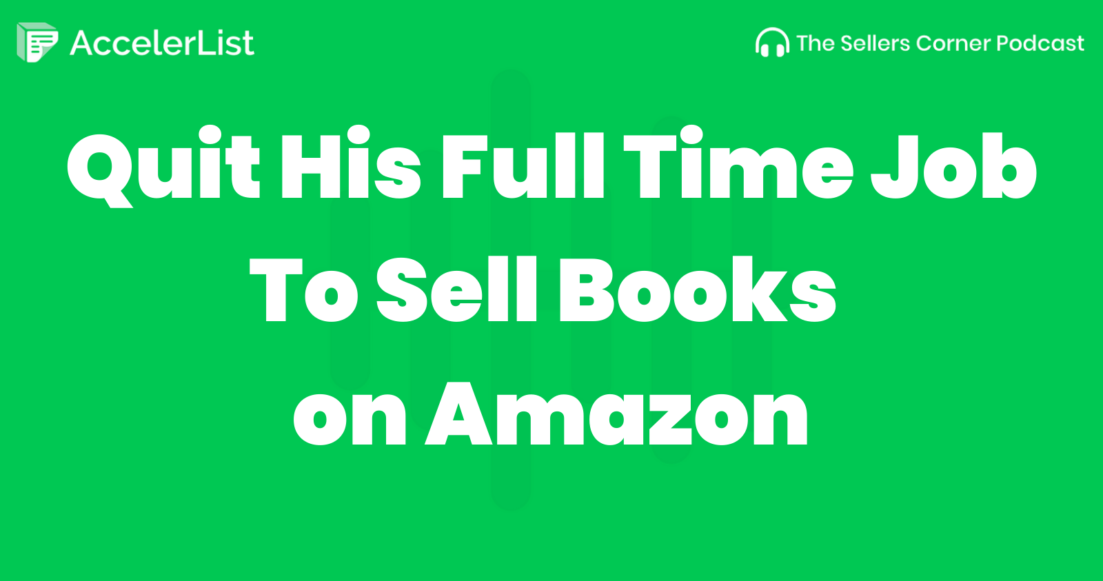 Quit His Full-Time Job To Sell Books on Amazon